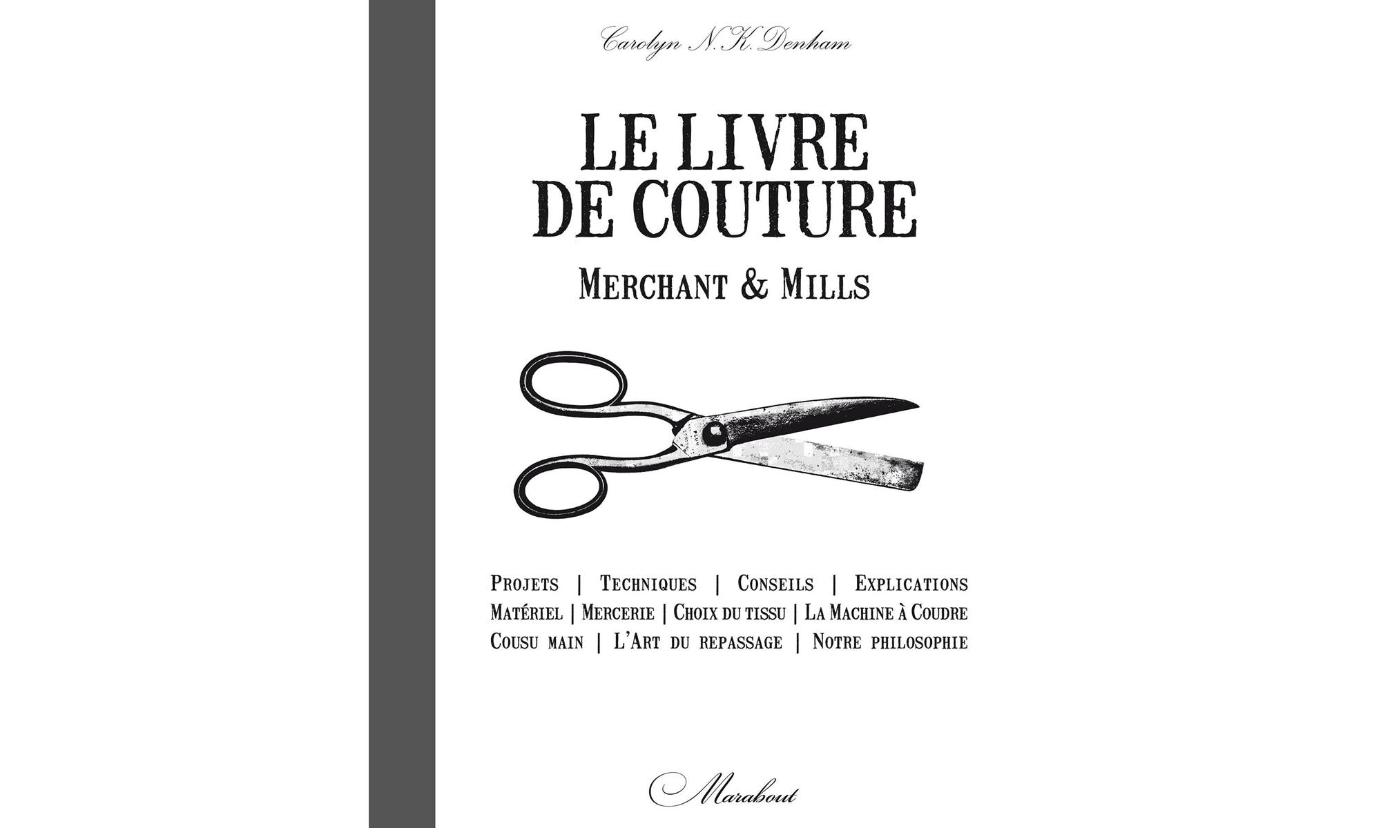 Le livre de la couture merchants et mills