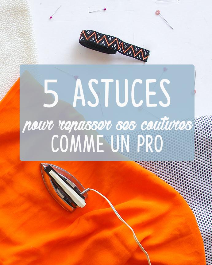 5 astuces de professionnel pour repasser ses coutures
