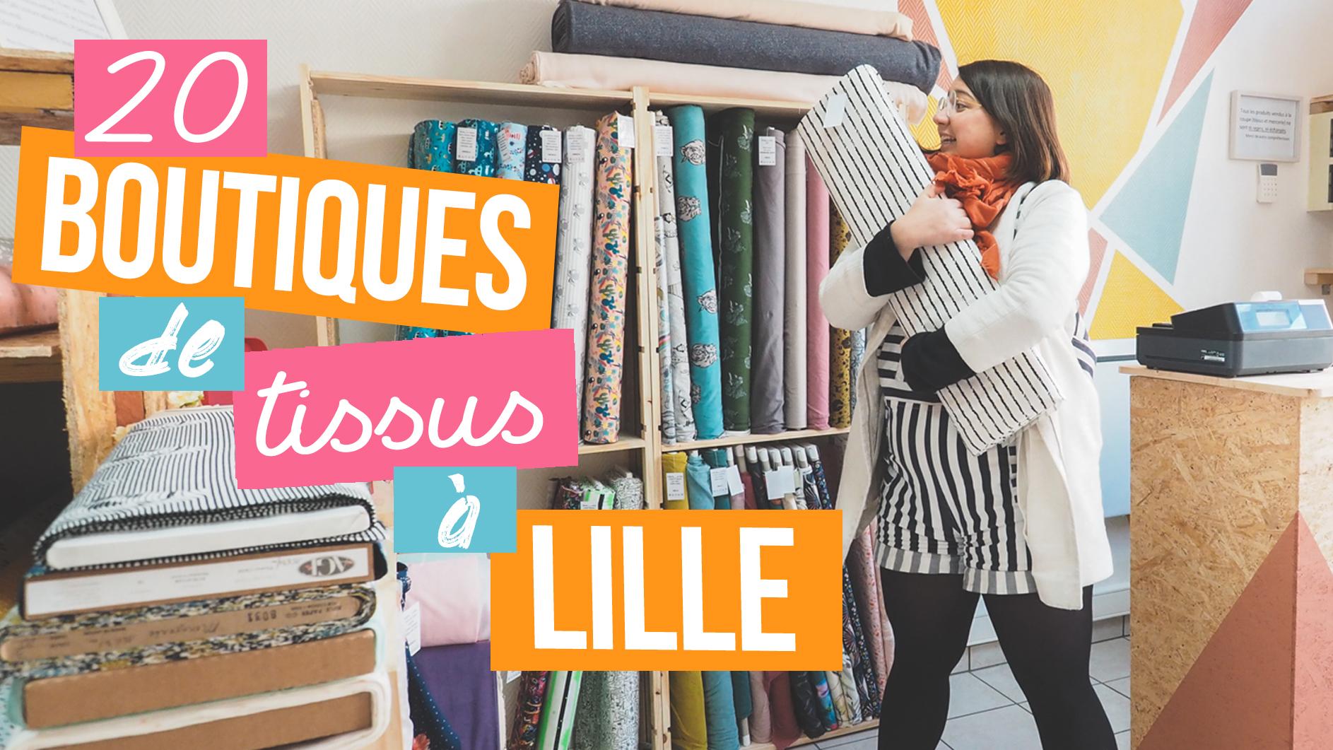 20 adresses tissus et mercerie à Lille roubaix